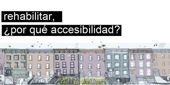 rehabilitar la accesibilidad de los edificios